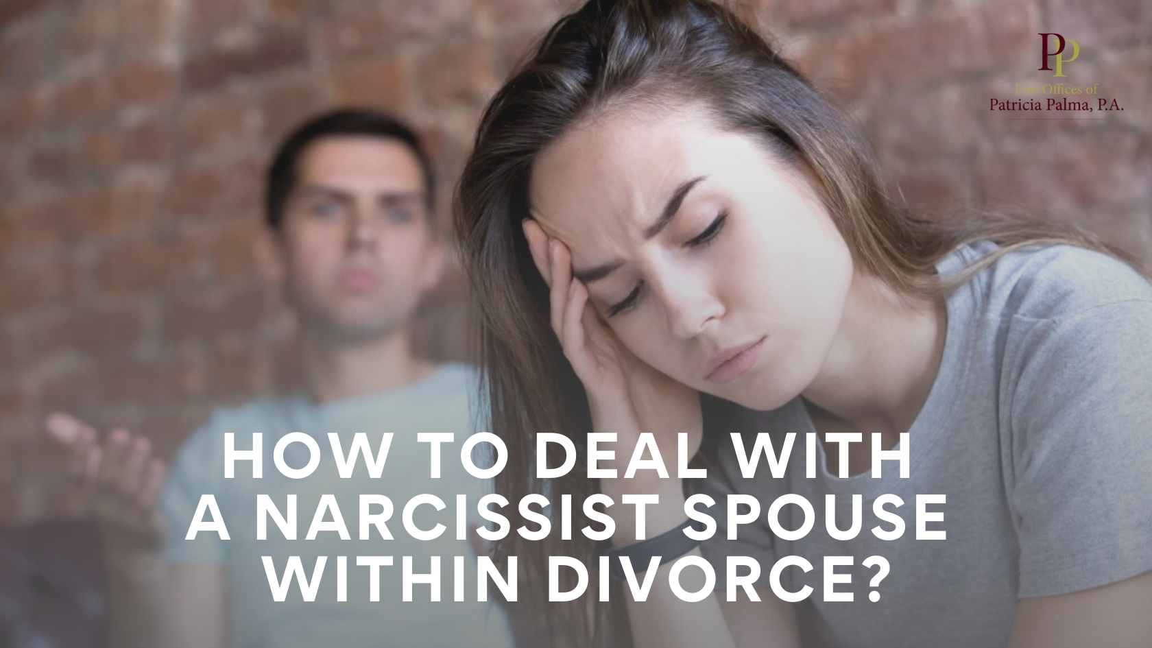 How To Deal With A Narcissist Spouse Within Divorce?